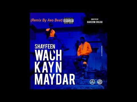 Shayfeen wach kayn maydar (Remix By Aeo Beat)