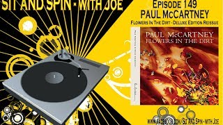 """Baixar Sit And Spin - with Joe: Episode 149 - """"Paul McCartney - Flowers In The Dirt -DLX Remaster"""""""