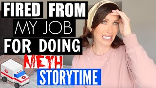 I GOT FIRED FOR DOING METH | STORYTIME | CHANNON ROSE