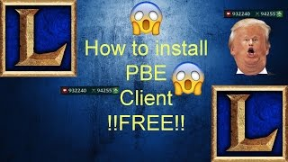 How to Download PBE Client League of legends For Free