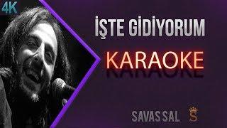 işte Gidiyorum Karaoke 4k