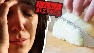 Dlaczego płaczemy krojąc cebulę i jak temu zapobiec | Nauka BEZ fikcji #09