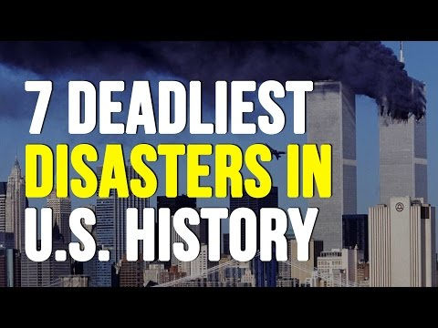 The 7 Deadliest Disasters In US History