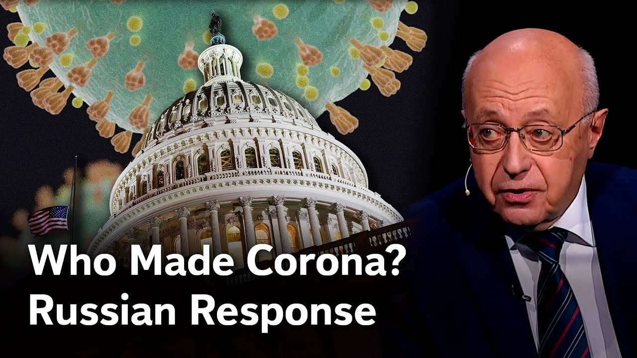 Who Is Behind Coronavirus and COVID 19 Pandemic? Russian Response, Part 1