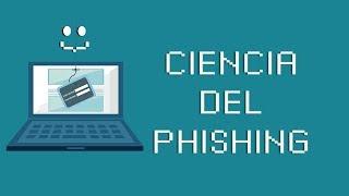 La Ciencia del Phishing 🎣