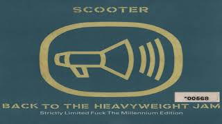 Scooter Back To The Heavyweight Jam Strictly Limited Fuck The Millennium Edition