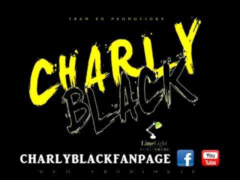 Charly Black- Backshot Time
