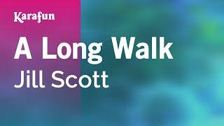 karaoke a long walk jill scott
