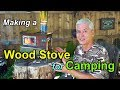 A Woodstove for Camping: Part 1