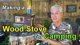 Making A Woodstove for Camping: Part 1