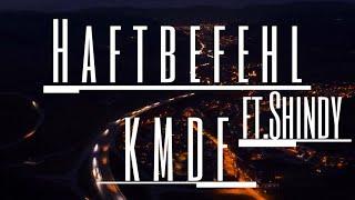 Haftbefehl x Shindy - KMDF (Musikvideo)
