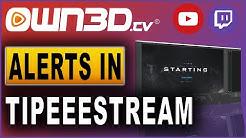 Own3d.tv Alerts in Tipeeestream einrichten