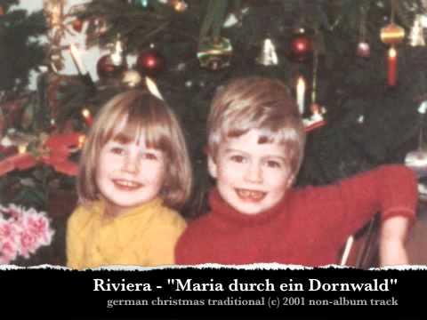 """RIVIERA / リヴィエラ  - """"Maria durch ein Dornwald"""""""