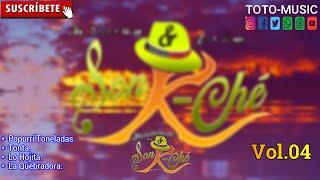La Elegancia Con Que.Son Y K-Che- Popurri Toneladas -Tonta -La Hojita-La Quebradora. Vol.04