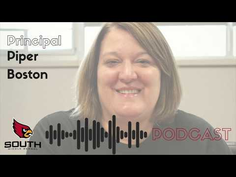 District 25's 'Get to Know Ya...' Podcast with Principal Piper Boston