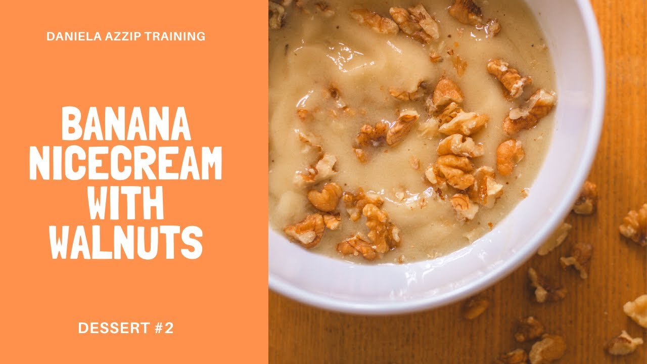 Banana nice cream with walnuts (Dessert #2) | Easy quick & tasty vegan ice cream! Healthy ice cream