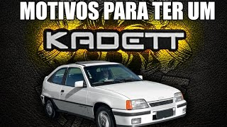Motivos para ter um Kadett thumbnail