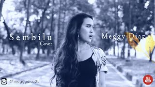 Download lagu Sembilu - Ella (Cover by Meggy Diaz)