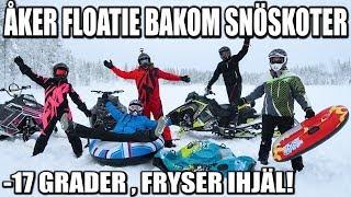 ÅKER FLOATIE BAKOM SNÖSKOTER * -17 GRADER, FRYSER IHJÄL*