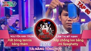 hat bong tennis bang tham  xep chong lon bang mi spaghetty  gia dinh tai tu  tap 60  06112016