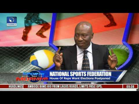 Sports This Morning: Kienka Opines On Postponement Of Nat'l Sports Federation Elections Pt 1
