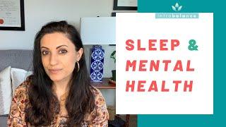 The Relationship Between Sleep and Mental Health | Sleep and Mood