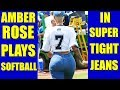 BATTER UP! AMBER ROSE SEXY JEANS CAM at JAVALE McGEE  WARRIORS JUGLIFE SOFTBALL GAME