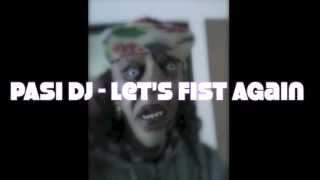 PASI DJ - Let