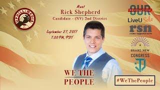 #WeThePeople meet Rick Shepherd - Candidate 2nd District, Nevada (D) September 27th, 2017