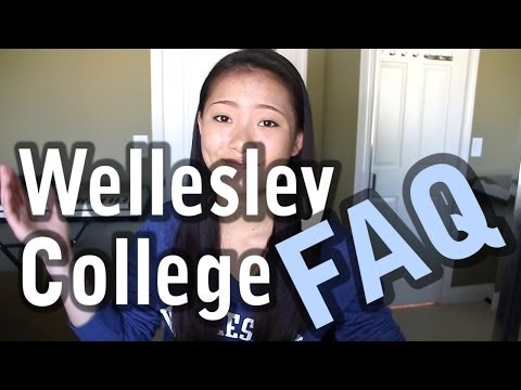(For Applicants) FAQ: Wellesley College