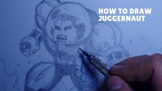 How to Draw Juggernaut (Narrated)