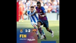 Barcelona VS Real Sociedad ( 2 : 1 ) - Highlights & Goals