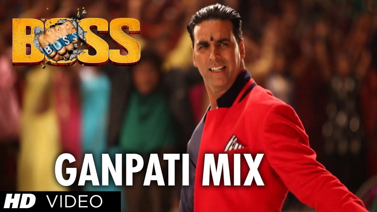 Boss Ganpati Mix Full Song Boss Akshay Kumar Meet Bros Anjjan