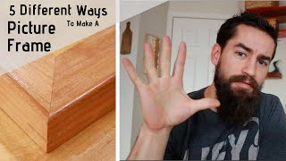 How To Make A Picture Frame  5 Different Techniques