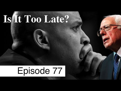 Can Bernie Sanders Save the Democratic Party? | Episode 77
