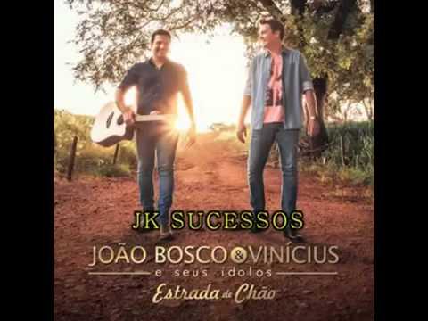 CD João Bosco e Vinícius Estrada de chão completo 2016