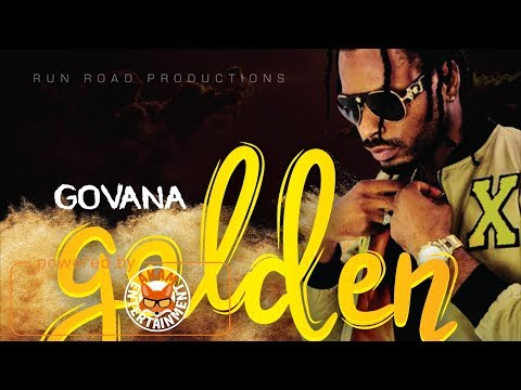 Govana - Golden Plan [Golden Pain Riddim] April 2018