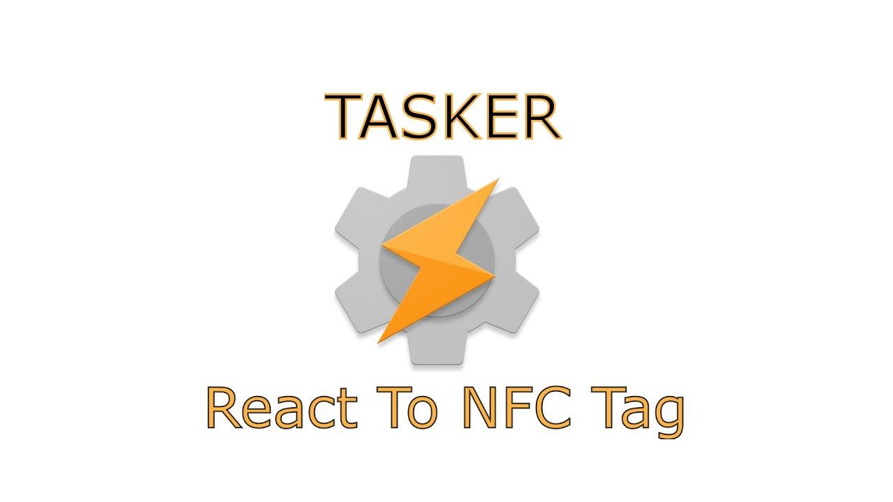 Tasker - React To NFC Tag