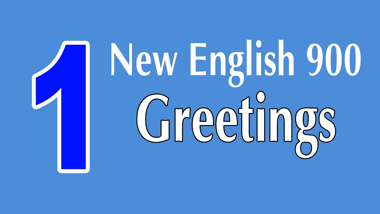 Learning English Speaking Course New English Lesson 1 Greetings
