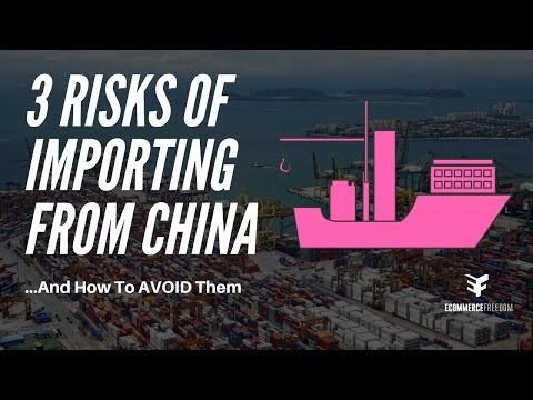 3 RISKS Of Importing Private Label Products From China ...and How to AVOID Them