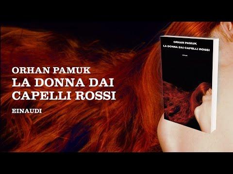 La donna dai capelli rossi - Orhan Pamuk