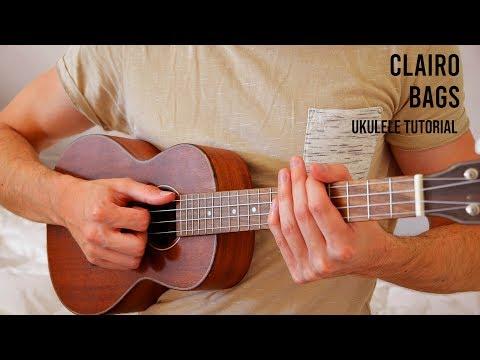 Clairo – Bags EASY Ukulele Tutorial With Chords / Lyrics