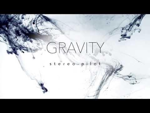 stereo.pilot - Gravity (Teaser)