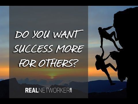 Network Marketing Tip:  Do You Want Success More For Others?