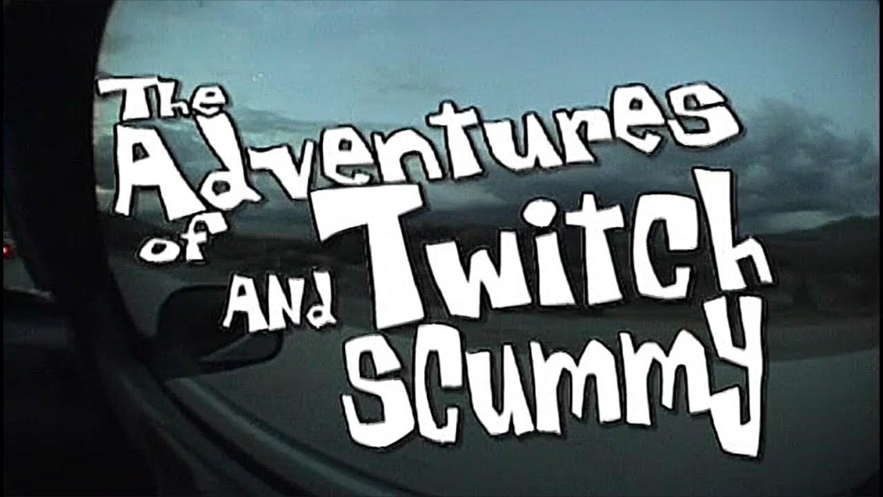 The Adventures of Twitch & Scummy (HD)