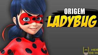 conheça a origem da LADYBUG!! HISTÓRIA COMPLETA!