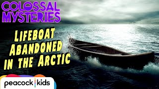 LOST Mystery Boat in the Arctic | COLOSSAL MYSTERIES
