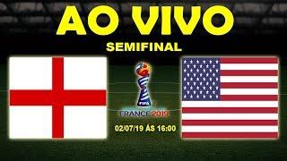 Inglaterra 1 x 2 Estados Unidos   Copa do Mundo Feminina   Semifinal   02/07/19