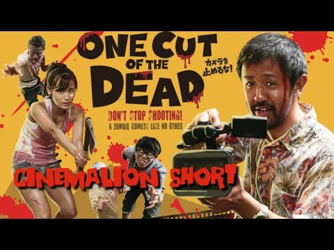 CinemaLion Short - One Cut Of The Dead