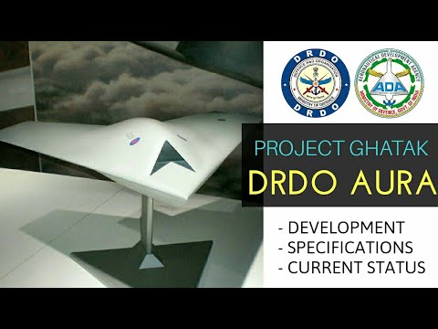 DRDO AURA - All Updates About AURA/Ghatak Unmanned Combat Air Vehicle | AURA Current Status (Hindi)